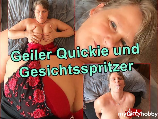 - Geiler Quickie und Gesichtsspritzer