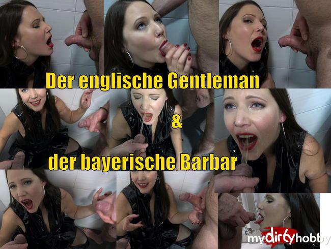 - PISSE - Der englische Gentleman & das bayerische Barbar